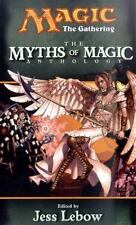 The Myths of Magic: A Magic:The Gathering Anthology MTG WOTC