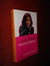 Minchia Sabbry! L. Littizzetto Zelig 2003 L1