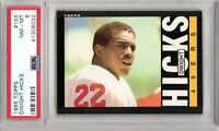 1985 Topps #155 Dwight Hicks PSA 8 (032) NM-MT