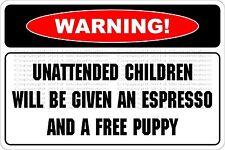 "Metal Sign Warning Unattended Children 8"" x 12"" Aluminum NS 702"