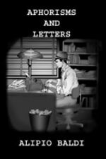 Aphorisms And Letters The Grand Experiment What Went Wrong? A Layman s Interpret