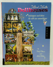MIXED MEDIA DOLLHOUSES REFERENCE BOOK, OLIVEAU & MOLINA © 2010 BY QUARRY BOOKS