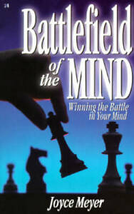 Battlefield of the Mind: Winning the Battle in Your Mind - Paperback - GOOD