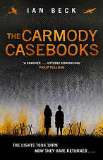 The Carmody Casebooks (The Casebooks of Captain Holloway), Beck, Ian, New