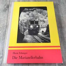 DIE MARIAZELLERBAHN - HORST FELSINGER - #A52