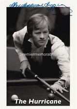 SNOOKER LEGEND ALEX 'HURRICANE' HIGGINS SIGNED (PRINTED) EXCLUSIVE A4 PRINT