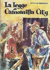 LA LEGGE DI CAMOMILLA CITY di Natale Petrucci - AMZ 1971 - Illustrato Marantonio