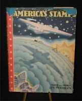 America's Stamps by Maud and Miska Petersham~Hbdj;1st Ed..Signed by both Authors