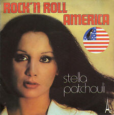 STELLA PATCHOULI ROCK'N'ROLL AMERICA / LOVE SONG FRENCH 45 SINGLE