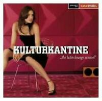 KULTURKANTINE-THE LATIN LOUNGE SESSION 2 CD NEUWARE