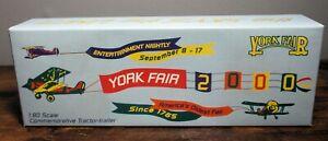 "NIB ""YORK FAIR 2000"" Limited Edition 1:80 Scale TRACTOR TRAILER ~ 229/500"