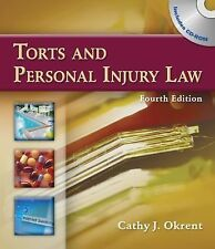 Torts and Personal Injury Law (Book Only) by Cathy Okrent (2009, Hardcover)