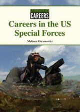 Careers in the US Special Forces by Melissa Abramovitz (2016, Hardcover)
