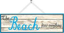 Beach Fixes Everything Coastal Beach Decor Driftwood Effect Sign PM277