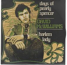 "DAVID McWILLIAMS DAYS OF PEARLY SPENCER / HARLEM LADY 7"" 45 GIRI"