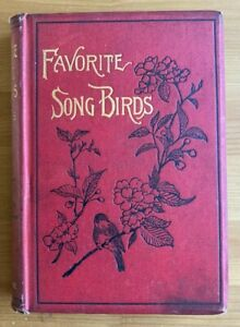 FAVORITE SONG BIRDS BY H.G. ADAMS (GROOMBRIDGE AND SONS 1889)