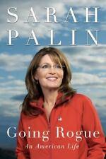 Going Rogue - Sarah Palin (An American Life) Hardcover
