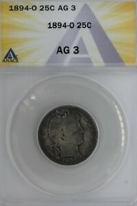 1894-O  .25  ANACS   AG 3   Barber Quarter, Liberty Head Quarter, Barber 25c,