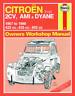 Haynes Workshop Manual Citroen 2CV Ami Dyane CV4 1967-1990 Repair Service