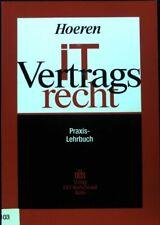 IT-Vertragsrecht : Praxis-Lehrbuch. Hoeren, Thomas: 1755732