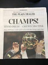 Cleveland Cavs NBA CHAMPIONSHIP 6/20/16 Plain Dealer Newspaper LEBRON - CHAMPS !