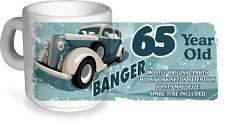 Funny 65 Year Old Banger Classic Car Motif for 65th Birthday CERAMIC Coffee MUG