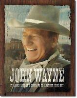 John Wayne Fine Day American Legend Western Cowboy Hollywood Metal Tin Sign New