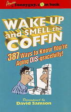 NEW Wake Up and SMELL the COFFIN by David Samson