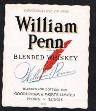 Unused 1940s sm ILLINOIS Peoria Gooderham Worts WILLIAM PENN WHISKEY Label