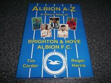 Book. Football. Albion A-Z. A Who's Who of Brighton & Hove Albion FC. 1st HB