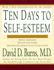 Ten Days to Self-Esteem by Burns, David D., Good Book