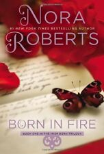 Born in Fire (Irish Born Trilogy) by Nora Roberts