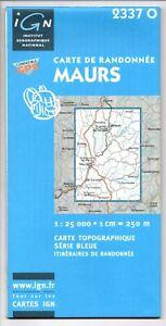 Carte de Randonnée IGN - Top 25 N°2337 O - Maurs - Eds. IGN - 2003