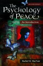 The Psychology of Peace: An Introduction, 2nd Edition by MacNair, Rachel M.