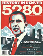 5280 Magazine - Denver - August 2008 - Barack Obama Shepard Fairey Cover