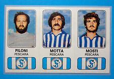 CALCIATORI PANINI 1976-77-Figurina-Sticker n. 464 -PILONI#MOTTA...PESCARA -Rec