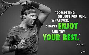 "RAFAEL NADAL RARE ""TRY YOUR BEST"" ATP TOUR CHAMPION POSTER"