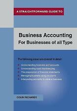 Business Accounting: For Businesses of All Types (Straightforward Guides) by Ric