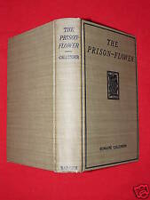1912 1st Edition THE PRISON FLOWER By Romaine Callender Hard Cover Drama