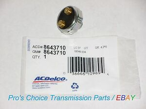 **AC-Delco** 4th Gear Pressure Switch--Fits 700-R4/ 4L60 Transmissions 1982-1993