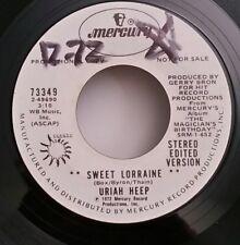 Uriah Heep Mercury 73349 SWEET LORRAINE (RARE R&R PROMO 45) PLAYS GREAT!