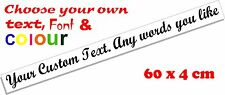Custom text personalised message lettering vinyl decal sticker graphic 60x4cm