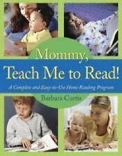 NEW Mommy, Teach Me to Read: A Complete and Easy-to-Use Home Reading Program