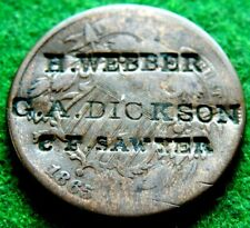 1865 TWO CENT PIECE COUNTERSTAMPED 'H WEBBER, G.A. DICKERSON,C F SAWYER UNLISTED