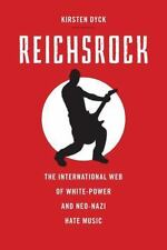 Reichsrock : The International Web of White-Power and Neo-Nazi Hate Music by...