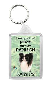 Papillon Dog Keyring 'I May Not Be Perfect But...' Fun Keyfob Novelty Gift
