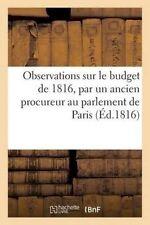 Observations Sur Le Budget de 1816, Par Un Ancien Procureur Au Parlement de Pari