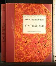 GRANDE ATLANTE ILLUSTRATO DEL VINO ITALIANO. Burton Anderson. Mediolanum.
