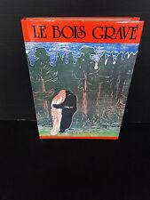 LIVRE LE BOIS GRAVE PER AMANN EDITIONS BERGHAUS INTERNATIONAL 1986 (C106)