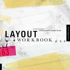 Layout Workbook: A Real-World Guide to Building Pages in Graphic-ExLibrary